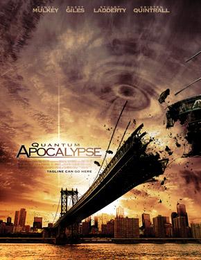 film review quantum apocalypse i love disaster movies