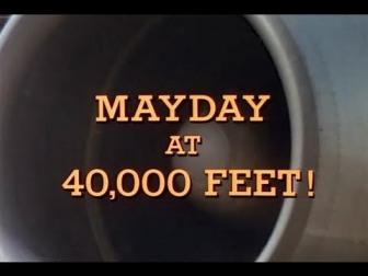 Mayday At 40000 Feet!